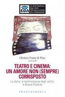 Teatro e cinema: un amore non (sempre) corrisposto - AA. VV.
