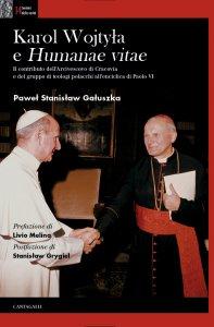 Copertina di 'Karol Wojtyla e «Humanae Vitae»'