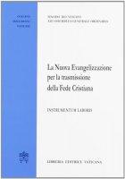 La nuova evangelizzazione per la trasmissione della fede cristiana - Sinodo dei Vescovi