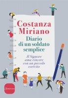 Diario di un soldato semplice - Costanza Miriano