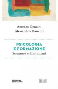 Copertina di 'Psicologia e formazione. Strutture e dinamismi'