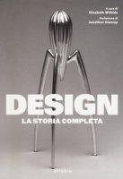 Design. La storia completa. Ediz. illustrata
