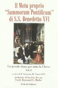 Copertina di 'Il motu proprio Summorum Pontificum di S.S. Benedetto XVI'