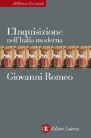 L'Inquisizione nell'Italia moderna - Giovanni Romeo