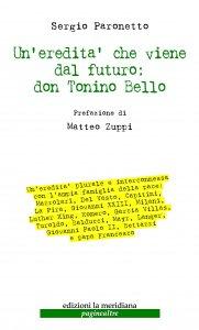 Copertina di 'Un'eredità che viene dal futuro: don Tonino Bello'