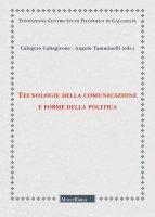 Tecnologie della comunicazione e forme della politica