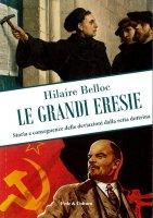 Le grandi eresie - Hilaire Belloc