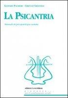 La psicantra. Manuale di psicologia cantata. Con CD Audio - Palmieri Gaspare, Grassilli Cristian