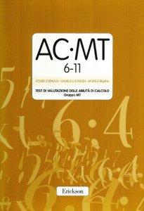 Copertina di 'Test AC-MT. Test di valutazione delle abilità di calcolo. Gruppo MT'