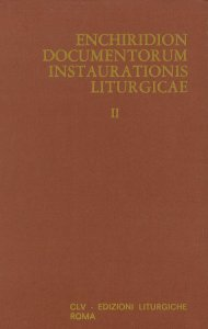 Copertina di 'Enchiridion documentorum instaurationis liturgicae [vol_2]'