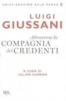 Attraverso la compagnia dei credenti - Luigi Giussani