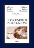 Il Padre Nostro [volume 7] - Jimenez Hernandez Emiliano, Hamman Adalbert G.