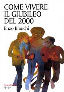 Copertina di 'Come vivere il giubileo del 2000'