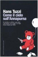 Come il cielo sull'Annapurna - Tuzzi Hans