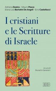 Copertina di 'I Cristiani e le Scritture di Israele'