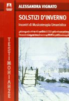 Solstizi d'inverno - Alessandra Vignato