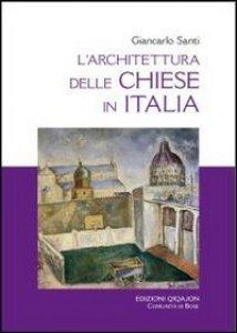 Copertina di 'L'architettura delle chiese in Italia'