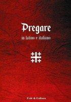 Pregare in latino e italiano