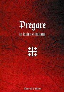 Copertina di 'Pregare in latino e italiano'