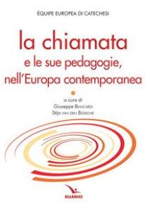 Copertina di 'La chiamata e le sue pedagogie, nell'Europa contemporanea'