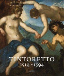 Copertina di 'Tintoretto (1519-1594). Catalogo della mostra (Venezia, 7 settembre 2018-6 gennaio 2019). Ediz. a colori'