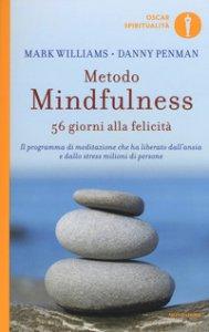Copertina di 'Metodo mindfulness. 56 giorni alla felicità'
