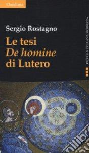 Copertina di 'Le tesi «De homine» di Lutero'