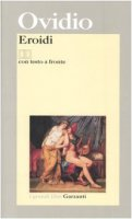 Eroidi. Con testo latino a fronte - Ovidio P. Nasone