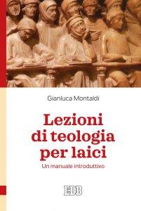 Copertina di 'Lezioni di teologia per laici'