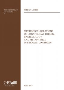 Copertina di 'Methodical relations of cognitional theory, epistemology and metaphysics in Bernard Lonergan'