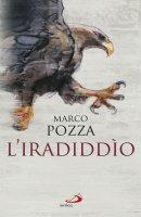 L'iradiddìo - Pozza Marco