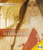 Il cantico di Maddalena - Maria Gloria Riva