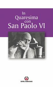 Copertina di 'In quaresima con san Paolo VI'