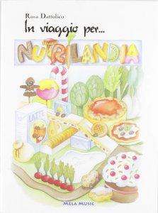 In viaggio per nutrilandia con cd audio per la scuola - Libri di scuola materna stampabili gratuitamente ...