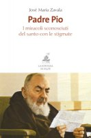 Padre Pio - Jos� M. Zavala
