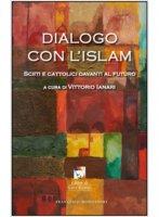 Dialogo con l'Islam - Vittorio Ianari