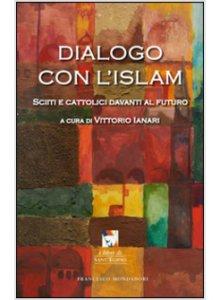 Copertina di 'Dialogo con l'Islam'