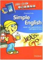 Simple English. Attività per l'apprendimento dell'inglese di base. Con Audiocassetta. Con CD-ROM - Scala Elisabetta, Losi Liliana