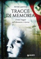 Tracce di memoria - Peter Lantos