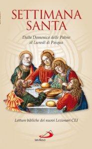 Copertina di 'Settimana santa. Dalla Domenica delle Palme al Lunedì di Pasqua / Testo ufficiale del Messale Romano e del nuovo Lezionario CEI'