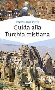Copertina di 'Guida alla Turchia cristiana'