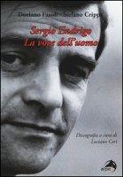 Sergio Endrigo. La voce dell'uomo - Fasoli Doriano, Crippa Stefano