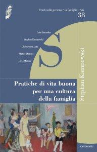 Copertina di 'Pratiche di vita buona per una cultura della famiglia'