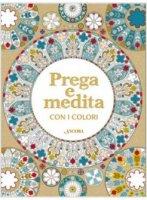 Prega e medita con i colori