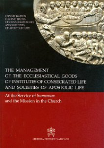 Copertina di 'Management of the ecclesiastical goods of the Institutes of Consecrated Life and Societies of Apostolic Life.'