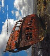 Wrecks-Relitti. Ediz. a colori - Benazzo Stefano