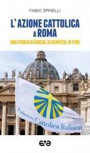 Copertina di 'L' azione cattolica a Roma'