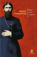 L'ultimo inverno di Rasputin - Dmitrij Miropolskij
