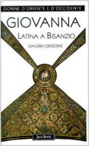 Copertina di 'Giovanna Latina a Bisanzio'