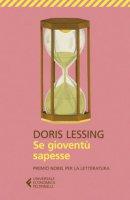 Se gioventù sapesse - Lessing Doris